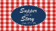 Supper and The Story