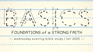 Basics: New Testament Survey - 2 Tim. 3:16-17