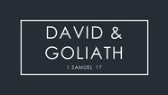 David and Goliath - 1 Samuel 17